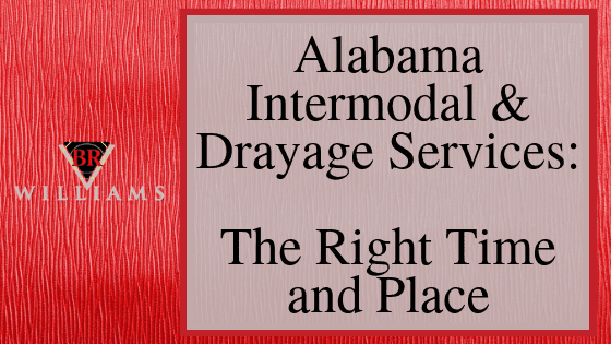 Alabama Intermodal and Drayage Services: The Right Time and Place