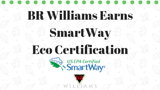 BR Williams Earns SmartWay Eco Certification