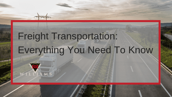 Freight Services 101: Everything You Need to Know About Freight Transportation