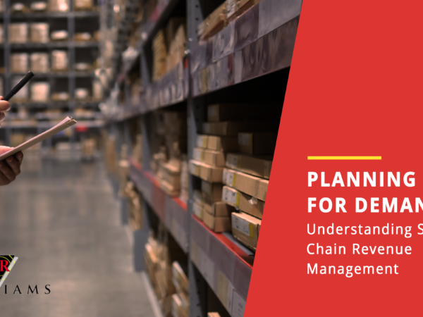 Planning for Demand: Understanding Supply Chain Revenue Management