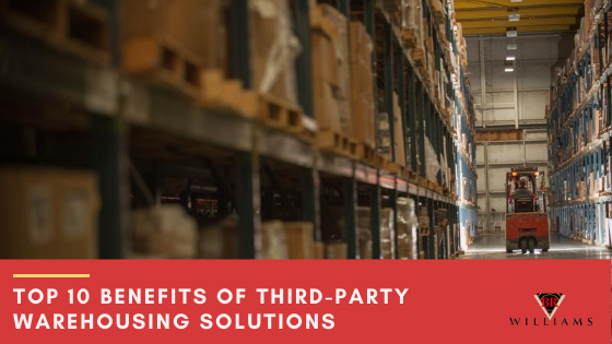 Top 10 Benefits of Third-Party Warehousing Solutions
