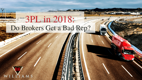 3PL in 2018: Do Freight Brokers Get a Bad Rep?