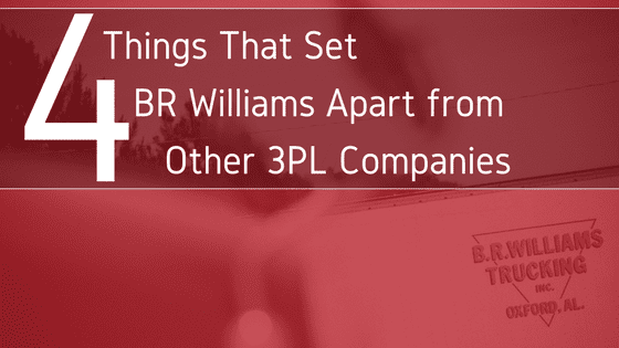 4 Things That Set BR Williams Apart from Other 3PL Logistics Companies