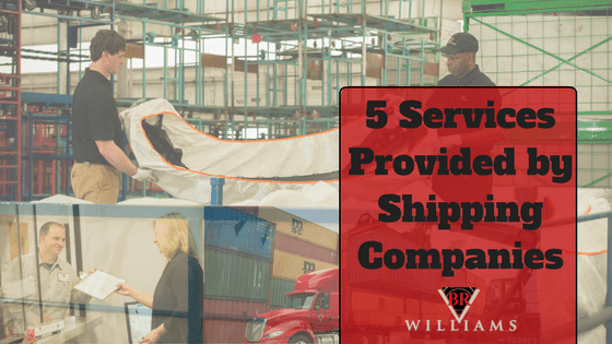 5 Services Provided by Shipping Companies