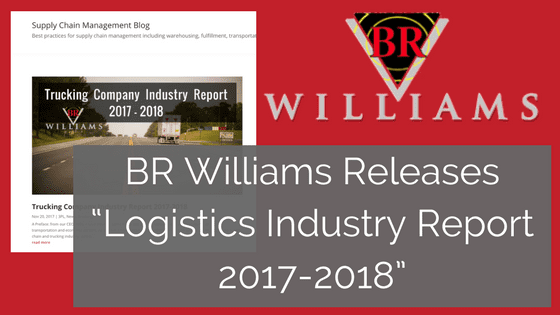 "BR Williams Releases ""Logistics Industry Report 2017-2018″"