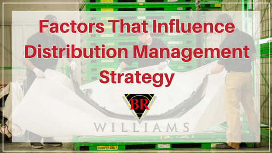Factors That Influence Distribution Management Strategy